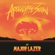 Major Lazer Apocalypse Soon