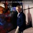 ポール・ウェラー More Modern Classics