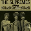 The Supremes The Supremes Sing Holland, Dozier, Holland