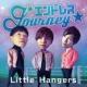 Little Hangers エンドレス Journey