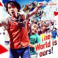 ナオト・インティライミ The World is ours ! (Instrumental)