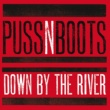 Puss N Boots Down By The River [Live From The Bell House, Brooklyn, NY / 2013]