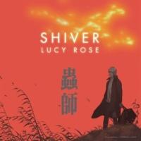 Lucy Rose シヴァー