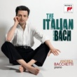 Andrea Bacchetti イタリア協奏曲~バッケッティ・プレイズ・バッハ