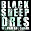 Black Sheep Dres We Can All Share (Original Mix)