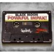 BLACK MOON Powaful Impak! (Jaguar Skills Props Remix)