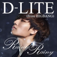 D-LITE (from BIGBANG) Rainy Rainy