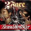 BRAND NEW STAR 2FACE