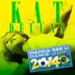 Kat Deluna Wanna See U Dance (LA LA LA) 2014