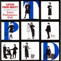 東京パフォーマンスドール  (1990~1994) CATCH!!