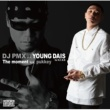 DJ PMX × YOUNG DAIS The moment feat. pukkey