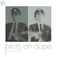 Pilots On Dope Eu E O Meu Amor