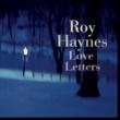 Roy Haynes ラヴ・レター