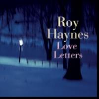 Roy Haynes ラヴ・レターズ