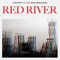 Tom Petty & The Heartbreakers Red River