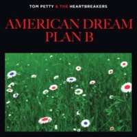 Tom Petty & The Heartbreakers American Dream Plan B