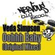Veda Simpson Oohhh Baby - Original Mixes