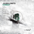 Julien Loreto Haters EP