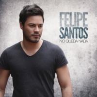 Felipe Santos & Rasel Nadie te ama como yo (feat. Rasel)
