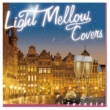 ジェナイ Light Mellow Covers~Twinkle