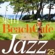 ドミニク・ファリナッチ 葉山 Beach Cafe Jazz~葉山のオーガニック・カフェ、優しいセレクト25