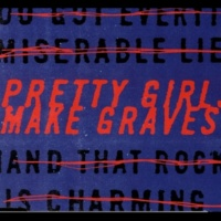 Pretty Girls Make Graves 3 Away