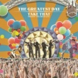 Take That The Greatest Day. Take That Present The Circus Live