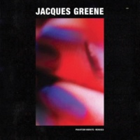 Jacques Greene Phantom Vibrate Remixes