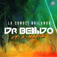 Dr. Bellido La conocí bailando (feat. K-Narias) [Radio edit]