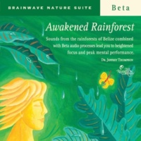 Dr. Jeffrey Thompson Awakened Rainforest