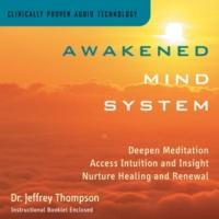 Dr. Jeffrey Thompson Awakened Mind Two