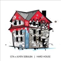 GTA & Juyen Sebulba Hard House