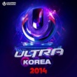 Kaskade ULTRA Worldwide Korea 2014 (Mixed by DJ Koo)