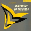 Jim Fassett Symphony of the Birds