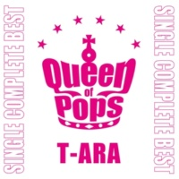 T-ARA T-ARA SINGLE COMPLETE BEST「Queen of Pops」
