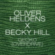 Oliver Heldens & Becky Hill Gecko (Overdrive) [Jack Beats Remix]