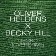 Oliver Heldens & Becky Hill Gecko (Overdrive) [Remix Bundle]
