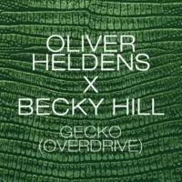 Oliver Heldens & Becky Hill Gecko (Overdrive) [Jack Beats Remix]