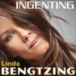 Linda Bengtzing Ingenting