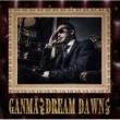 GANMA DREAM DAWN