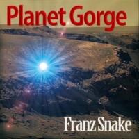 Franz Snake 恐怖の地底ゴルジェ探検
