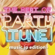 PARTY HITS PROJECT THE BEST OF PARTY TUNE music.jp edition