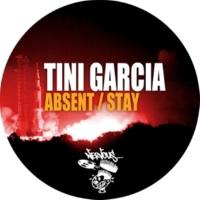 Tini Garcia Stay (Original Mix)