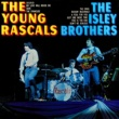 Isley Brothers & The Young Rascals The Young Rascals / The Isley Brothers