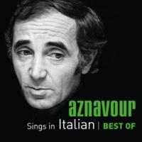 Charles Aznavour Quel Che Non Si Fa Piu (Les Plaisirs Démodés)