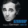 シャルル・アズナヴール Aznavour Sings In German - Best Of