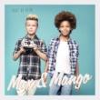 Max & Mango Tout va bien
