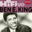 Ben E. King Rhino Hi-Five: Ben E. King
