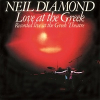 Neil Diamond Kentucky Woman [Live At The Greek Theatre / 1976]