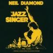 ニール・ダイアモンド The Jazz Singer [Original Songs From The Motion Picture]